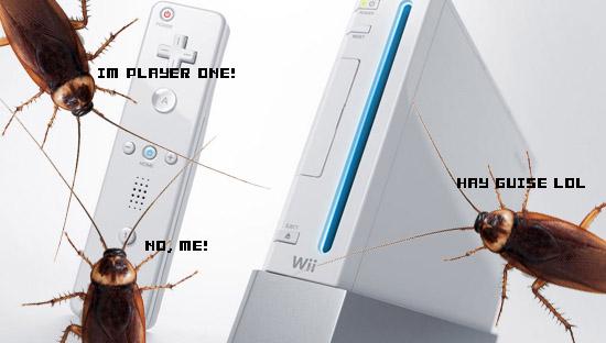 La Wii atrae cucarachas