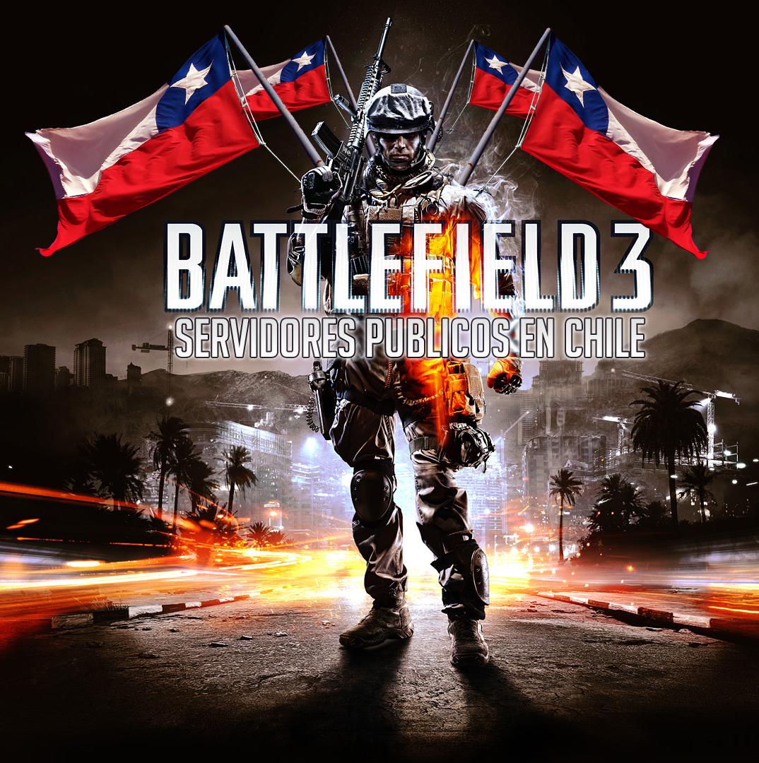 Servidores Publicos para Chile en Battlefield 3 [FUCK YEAH]