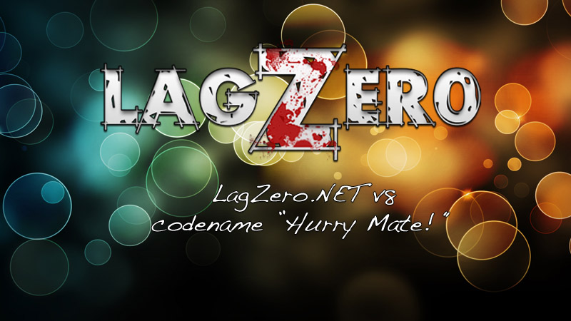 LagZeroNET v8 Hurry Mate