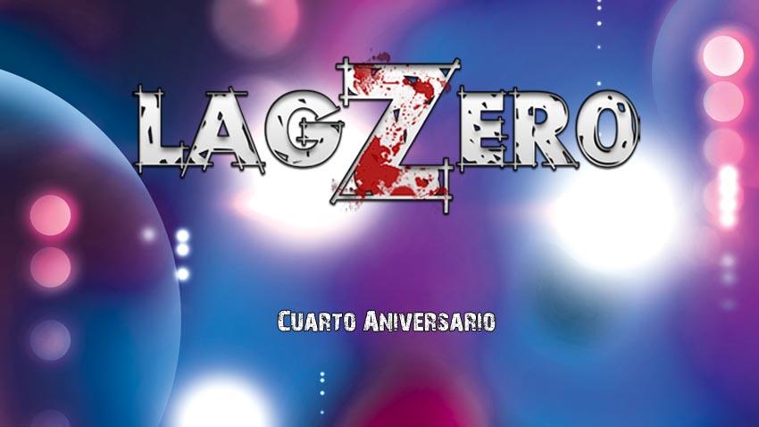 LagZero cumple 4 años de vida hoy! [Cumpleaños!]