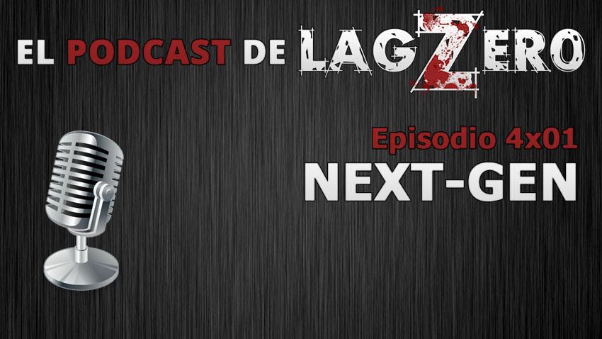 El Podcast de LagZero [1x04]