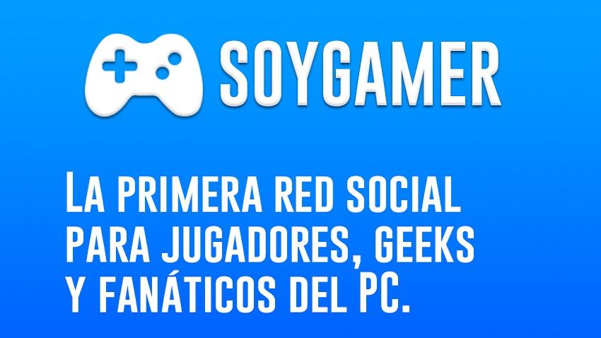 Nace SOYGAMER, una red social para ñoños como tú y como yo.