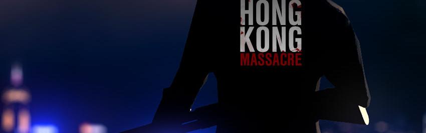 The Hong Kong Massacre es pura acción, balas y sangre, mucha sangre [Video]