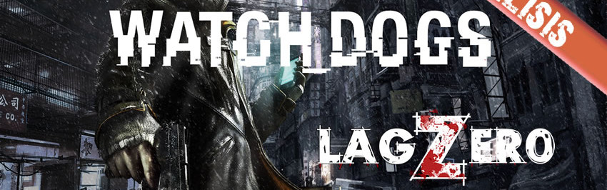 LagZero Analiza: Watch Dogs [Promesas, promesas]
