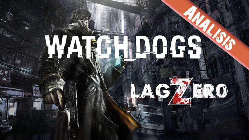 Lagzero_analiza_WatchDogs