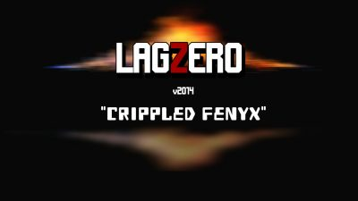 LagZero v2014 Crippled Fenyx