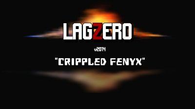 LagZero v2014 Crippled Fenyx