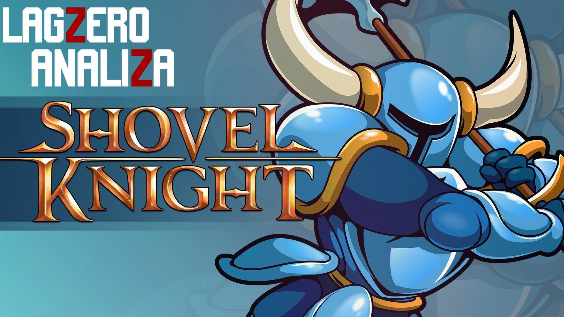 Lagzero Analiza: Shovel Knight [Review Pixelada]