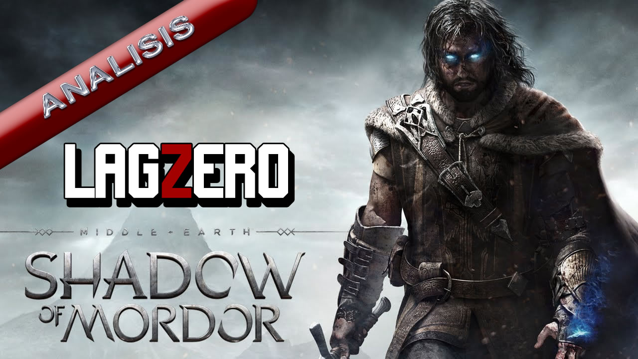 LagZero Analiza: Middle-earth Shadow of Mordor [Ash Nazg durbatulûk]