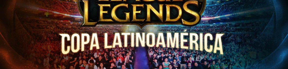 Copa Latinoamérica de League of Legends 2015 en Chile.[CEHACHEI]