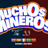 Muchos Mineros, el juego de Los 33 que hablan como mexicanos y escuchan flamenco [VIDEO]
