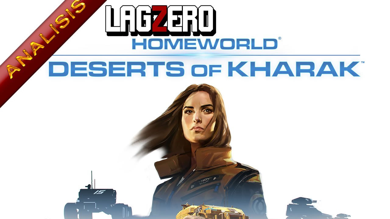 LagZero Analiza: Homeworld: Deserts of Kharak