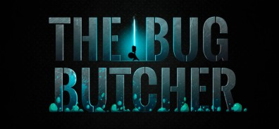 El Indie-Tip: The Bug Butcher [5]