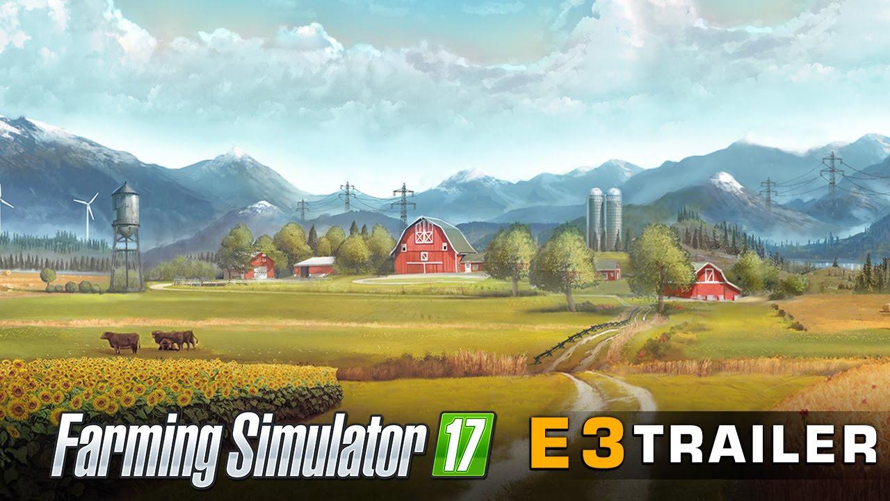 Farming Simulator 17 – #E32016 Trailer