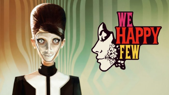 LagZero Analiza: We Happy Few Game Preview