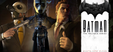 Trailer de BATMAN – The Telltale Series Episodio final: City of Light
