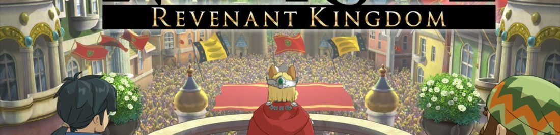 LagZero Analiza: Ni No Kuni II Revenant Kingdom [Reseña anime]