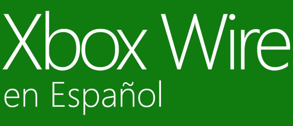 Noticias Xbox Wire en español del 5 al 8 de junio