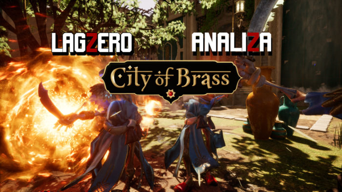 LagZero Analiza: City of Brass