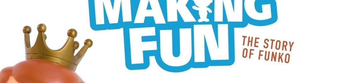 El documental Making Fun: The Story of Funko ya se puede ver en Netflix