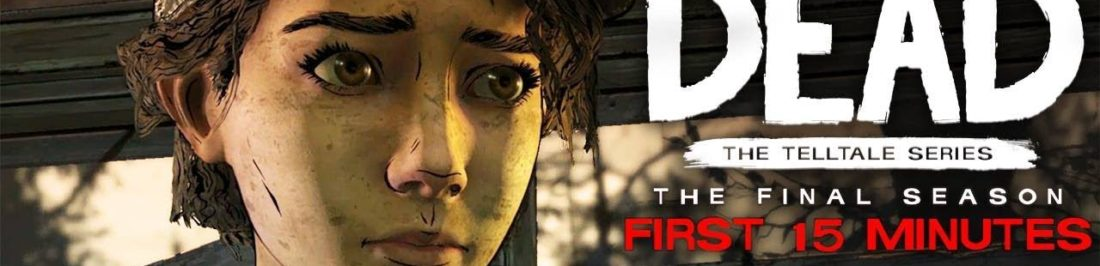 Mira los primeros 15 minutos de The Walking Dead: The Final Season