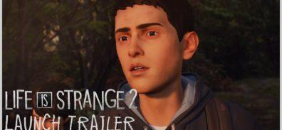 Tráiler de lanzamiento de Life is Strange 2 [VIDEO]