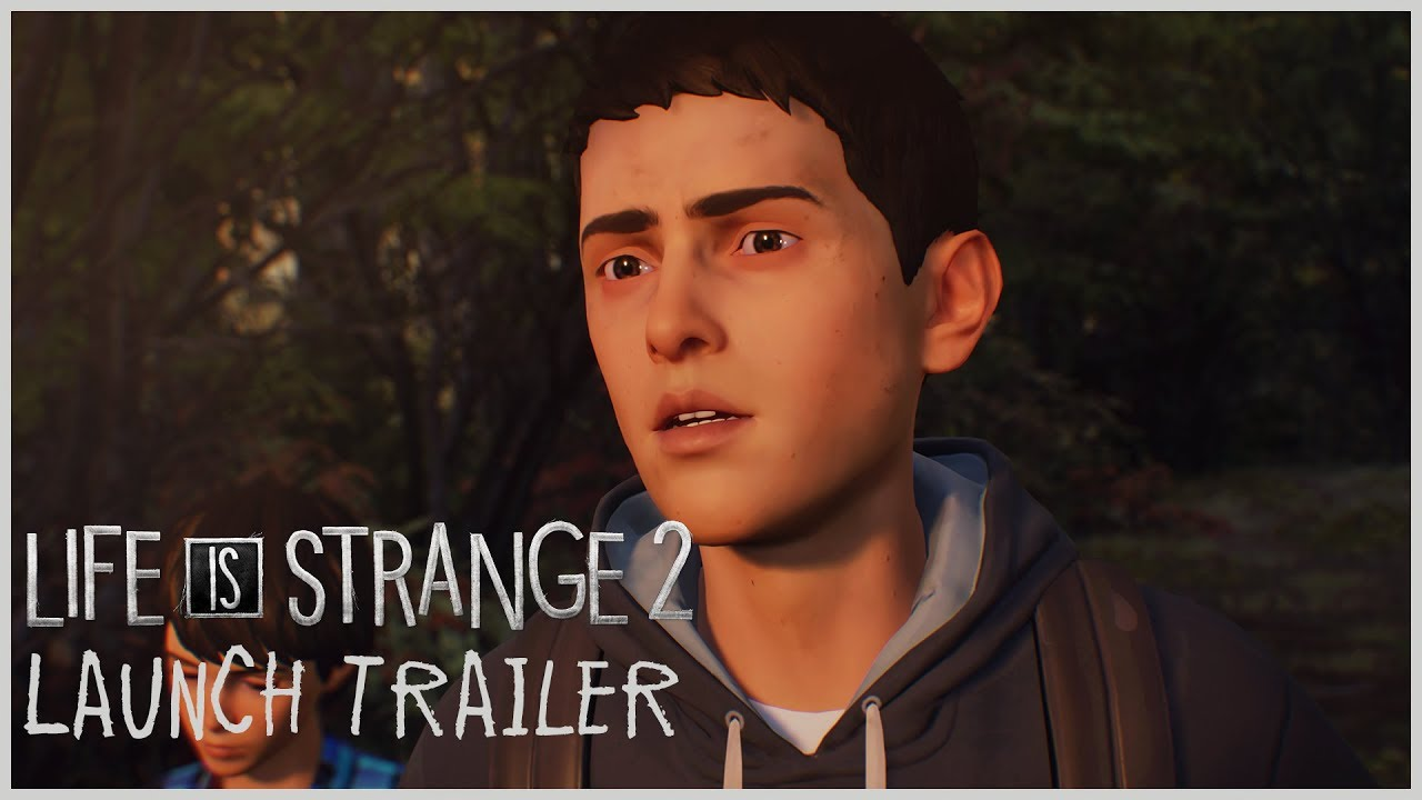 Tráiler de lanzamiento de Life is Strange 2 [VIDEO]