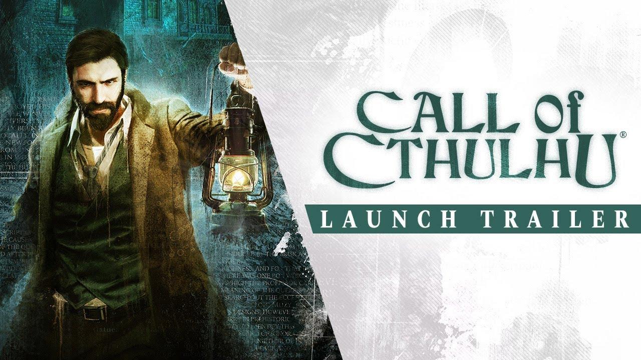 Mira el intenso tráiler de lanzamiento de Call of Cthulhu