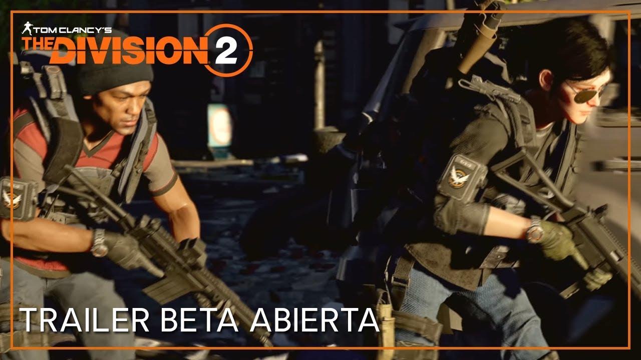 Mira el tráiler para la beta abierta de The Division 2
