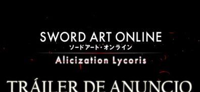 Tráiler de anuncio de SWORD ART ONLINE Alicization Lycoris