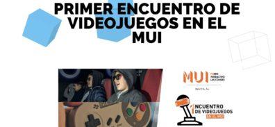 Primer Encuentro de Videojuegos en el MUI