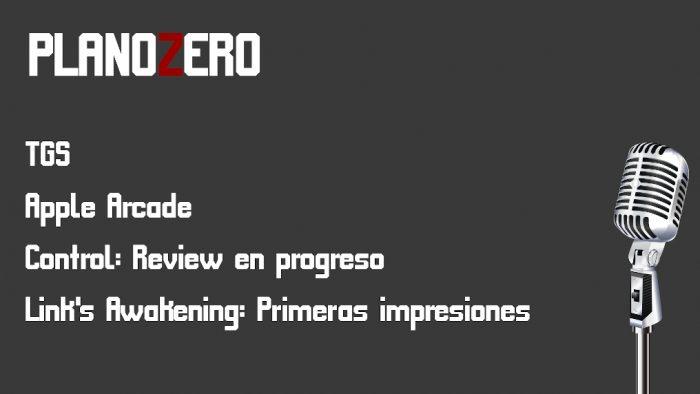 Plano Zero #1: TGS, Apple Arcade, Control y Link's Awakening